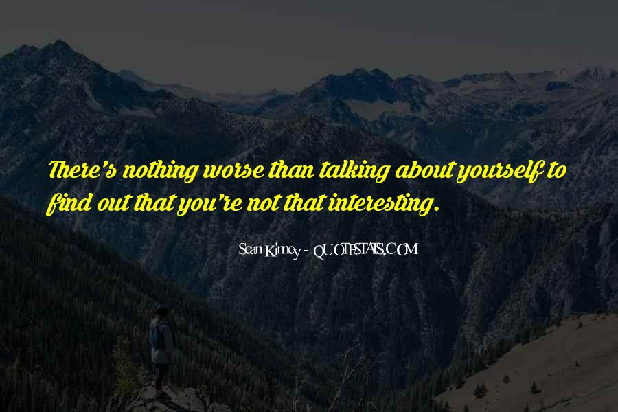Quotes About Talking About Yourself #1258664