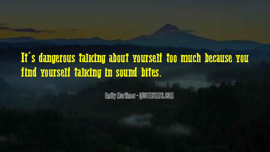 Quotes About Talking About Yourself #1382696
