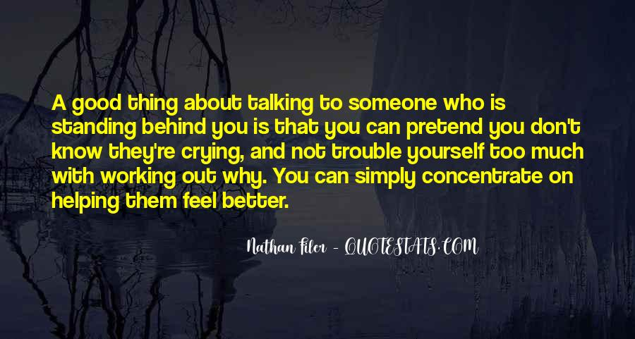 Quotes About Talking About Yourself #1726602