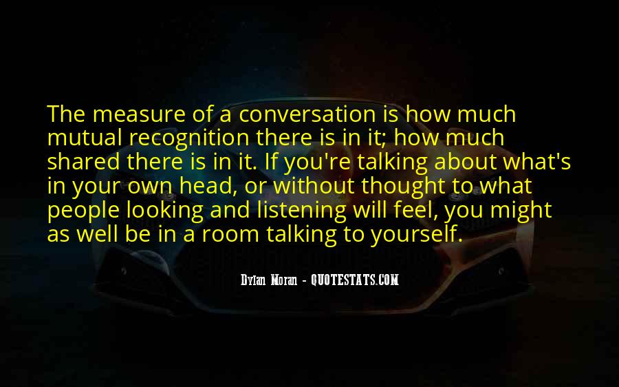 Quotes About Talking About Yourself #284124