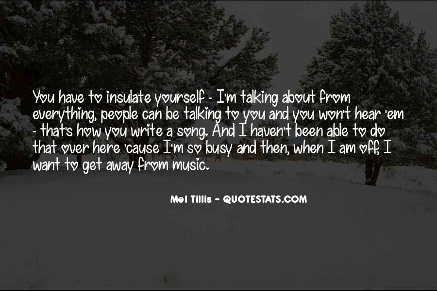 Quotes About Talking About Yourself #575615