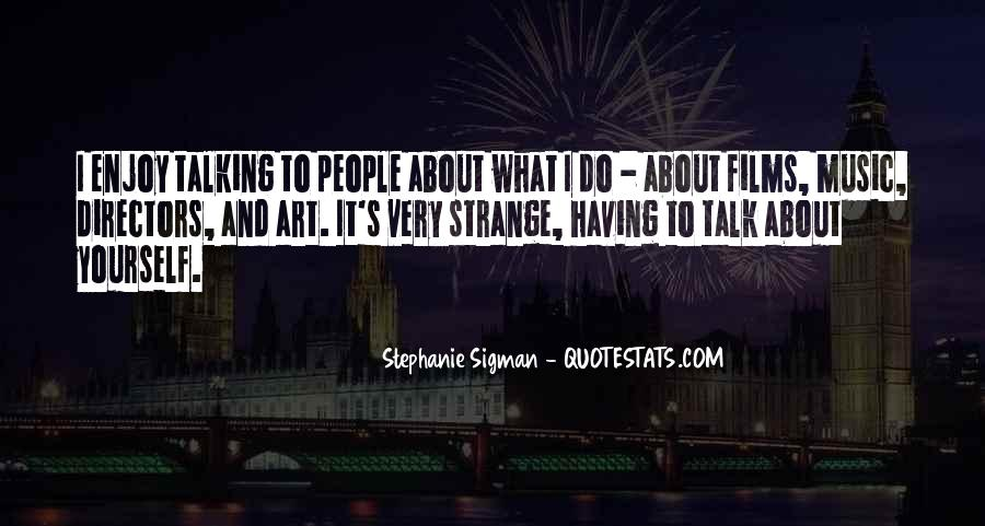 Quotes About Talking About Yourself #621917