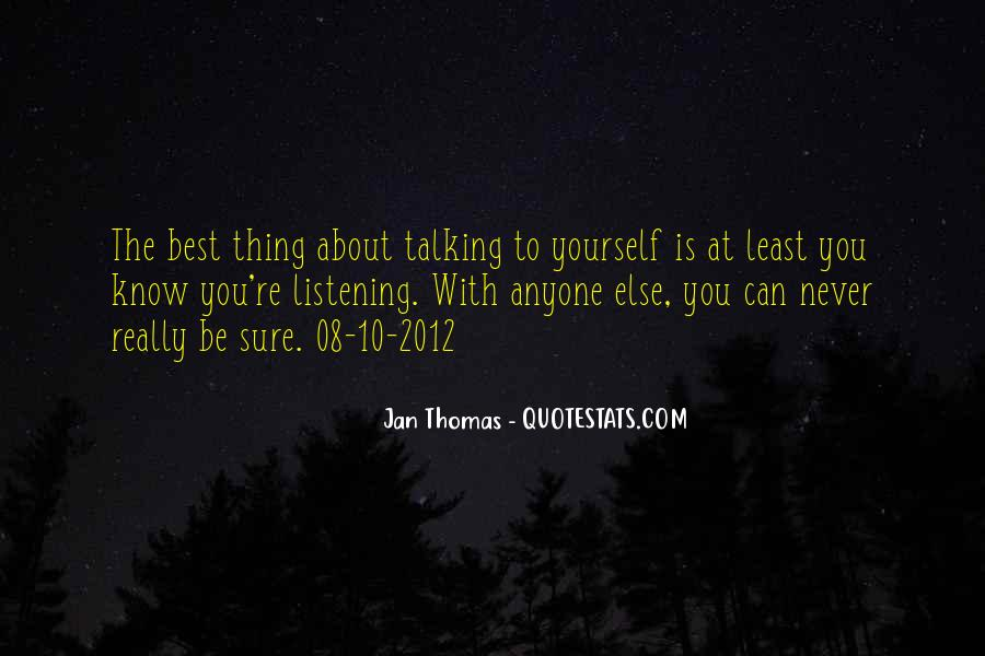 Quotes About Talking About Yourself #862892