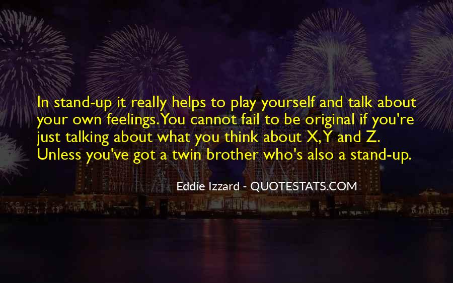 Quotes About Talking About Yourself #872538