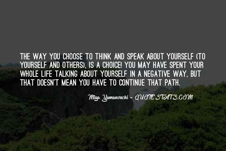Quotes About Talking About Yourself #989707