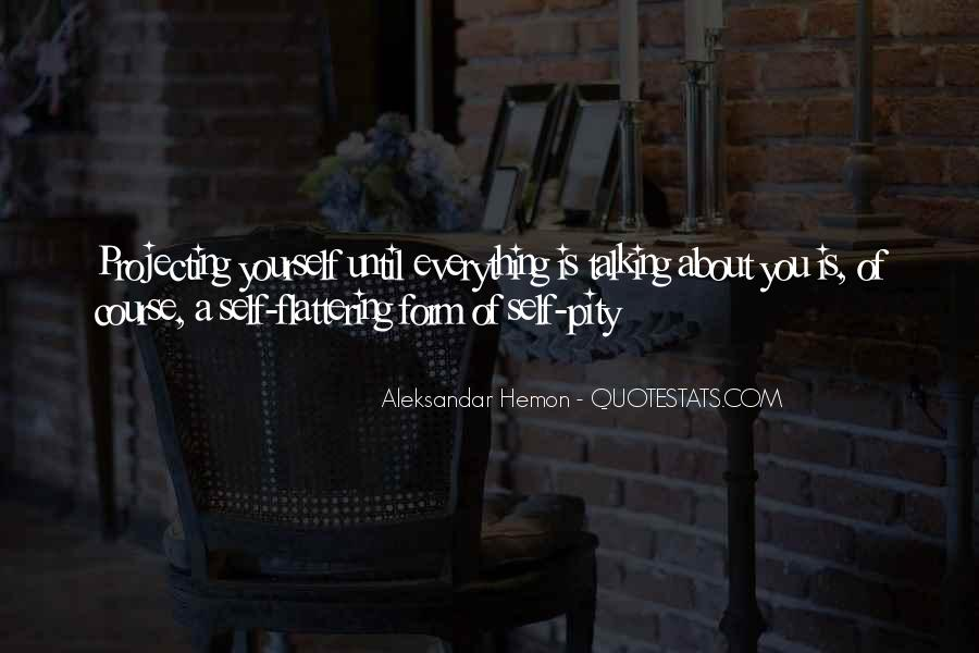 Quotes About Talking About Yourself #989905