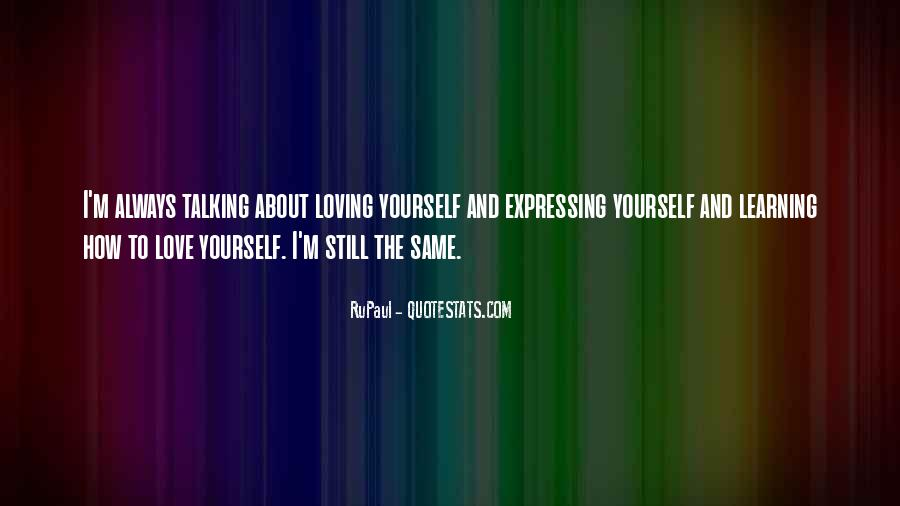 Quotes About Talking About Yourself #998817