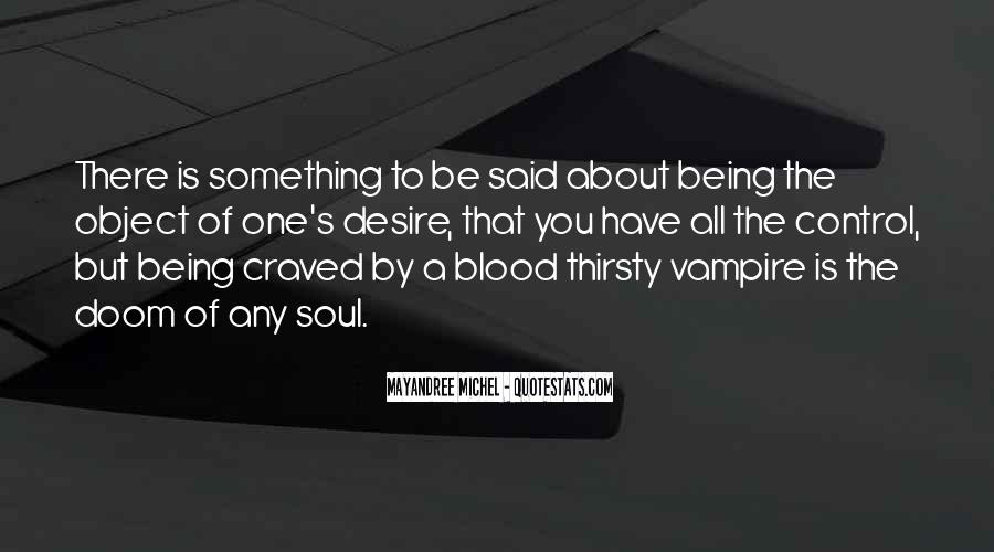 Quotes About Being A Vampire #115231