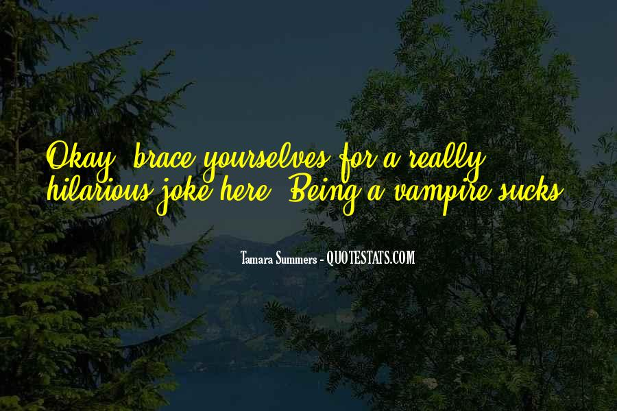 Quotes About Being A Vampire #1170368