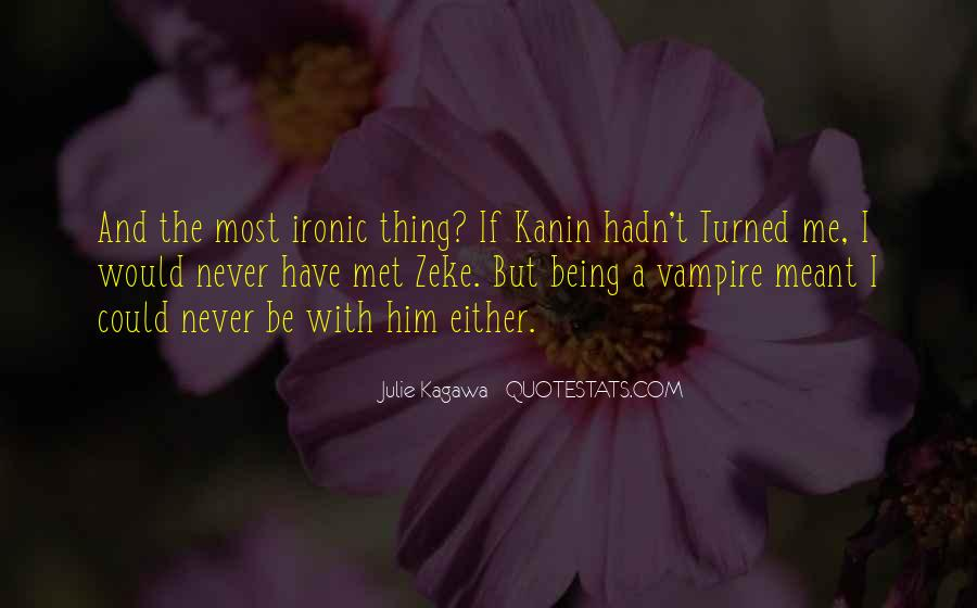 Quotes About Being A Vampire #1173732