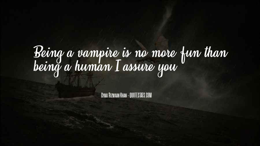 Quotes About Being A Vampire #1566503