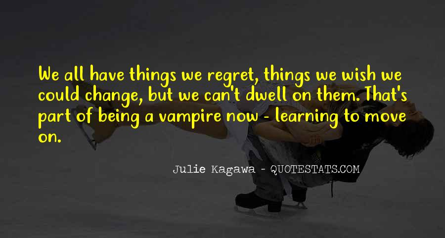 Quotes About Being A Vampire #1861756