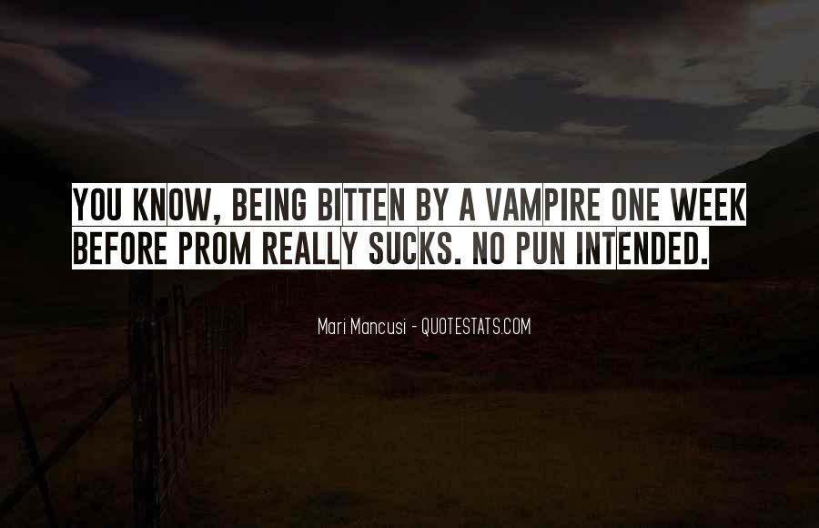 Quotes About Being A Vampire #253503