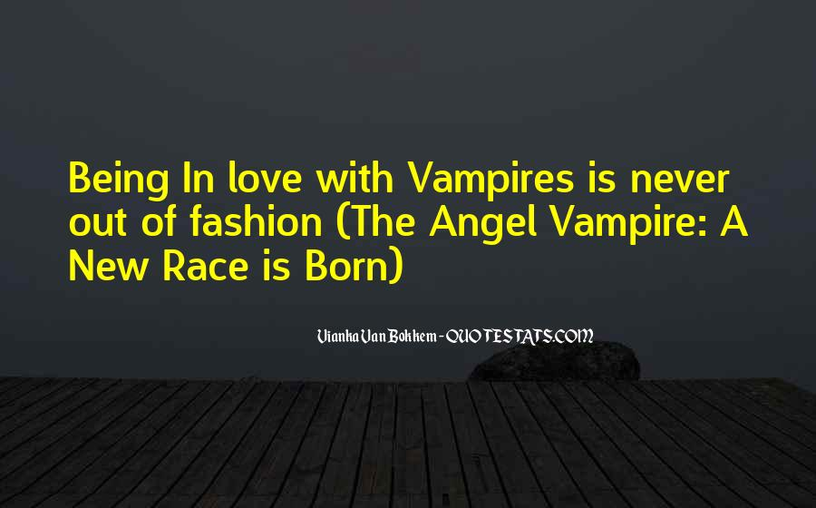 Quotes About Being A Vampire #527298