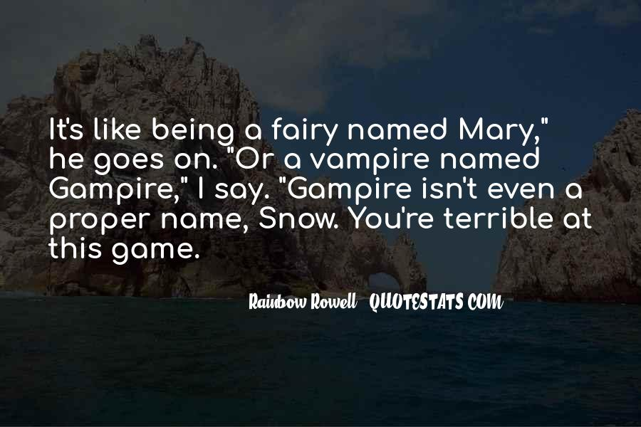 Quotes About Being A Vampire #64495