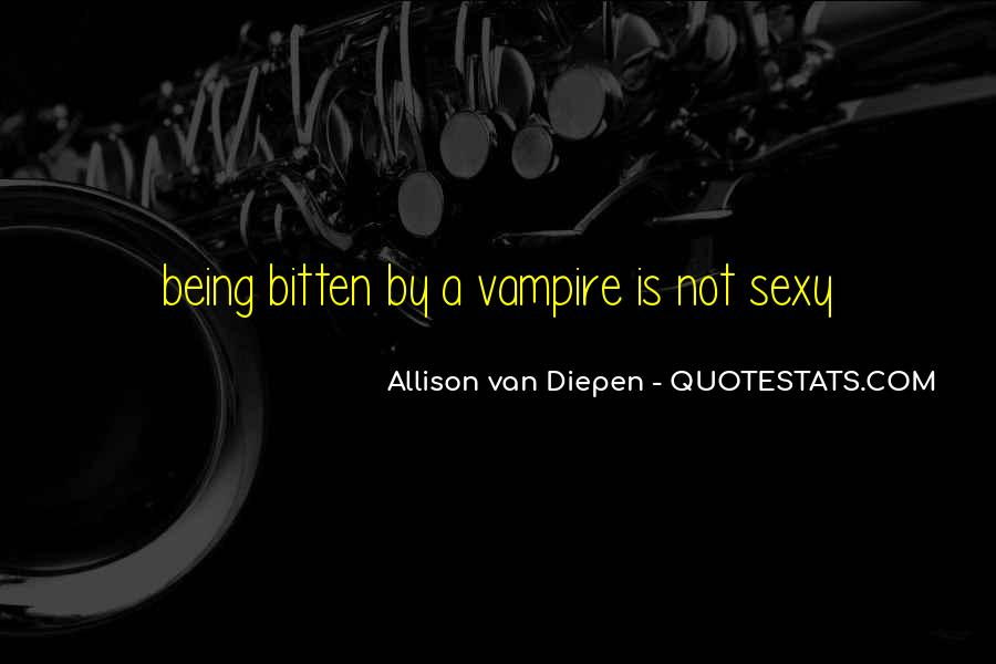 Quotes About Being A Vampire #72604