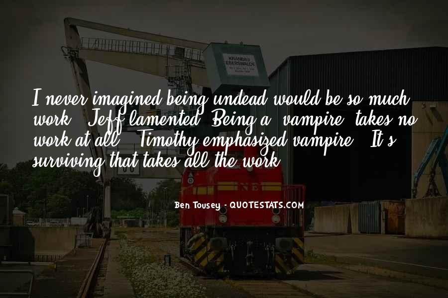 Quotes About Being A Vampire #968613