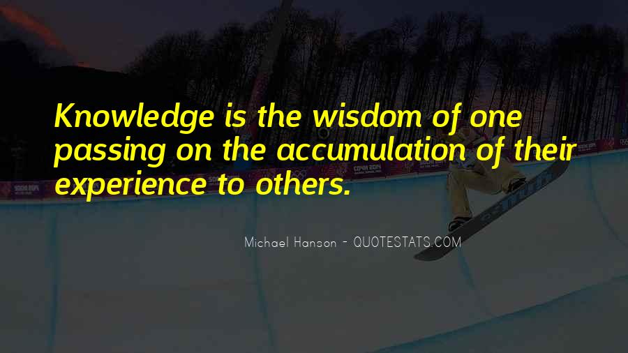 Quotes About Passing On Wisdom #457133