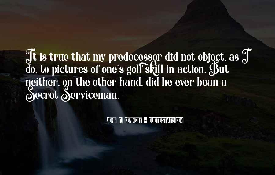 Quotes About Predecessor #1669969