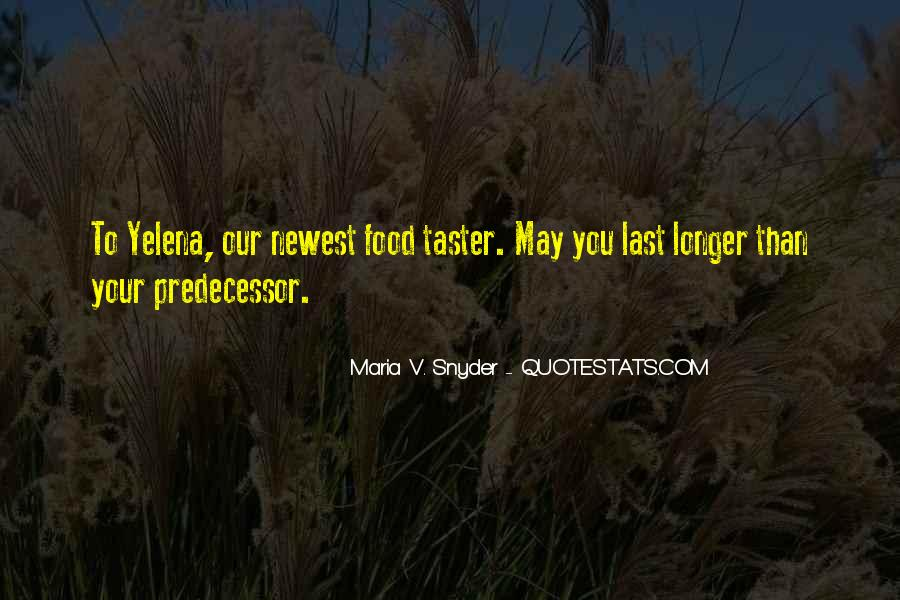 Quotes About Predecessor #953164
