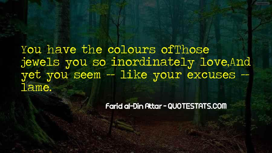 Quotes About Lame Excuses #1688867