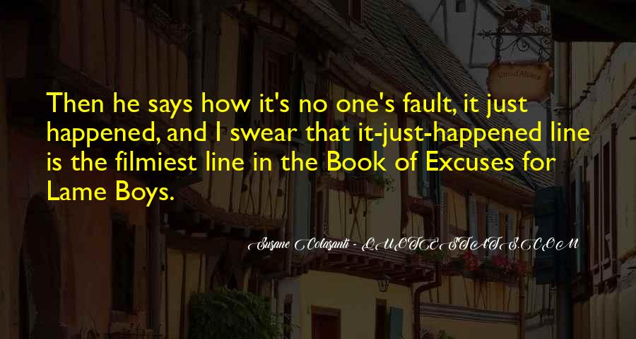 Quotes About Lame Excuses #1815241