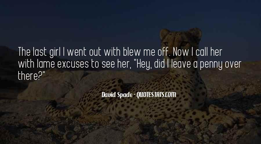 Quotes About Lame Excuses #1864888