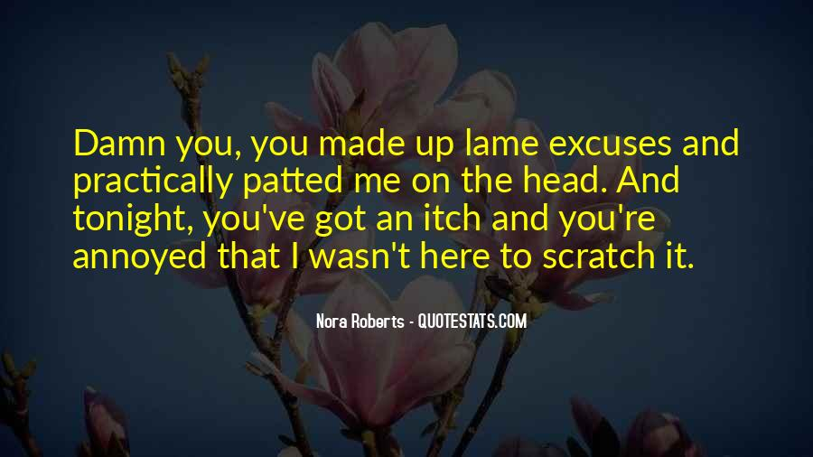 Quotes About Lame Excuses #375283