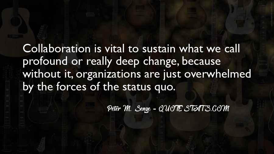 Quotes About Status Quo #112731