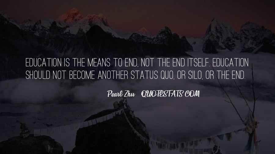 Quotes About Status Quo #112821