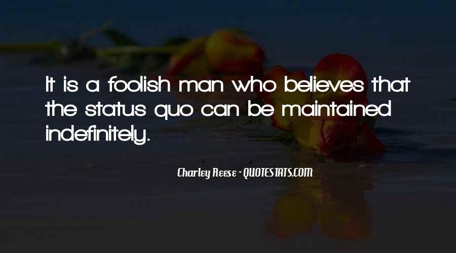 Quotes About Status Quo #119595