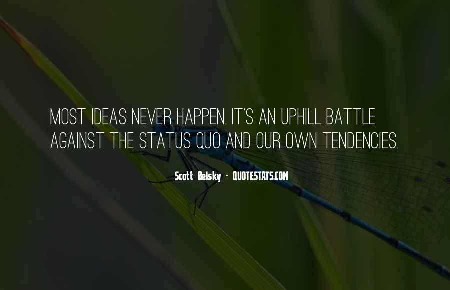 Quotes About Status Quo #121897