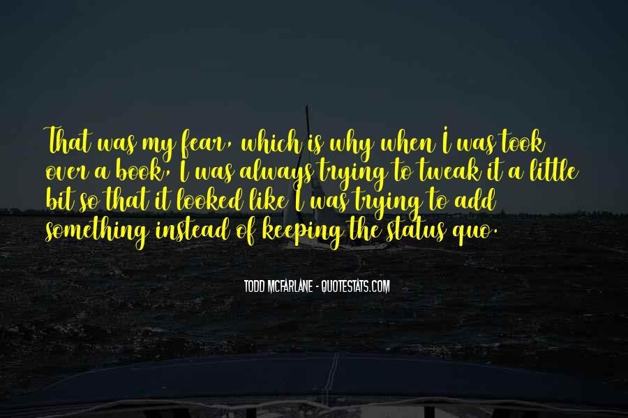 Quotes About Status Quo #180704