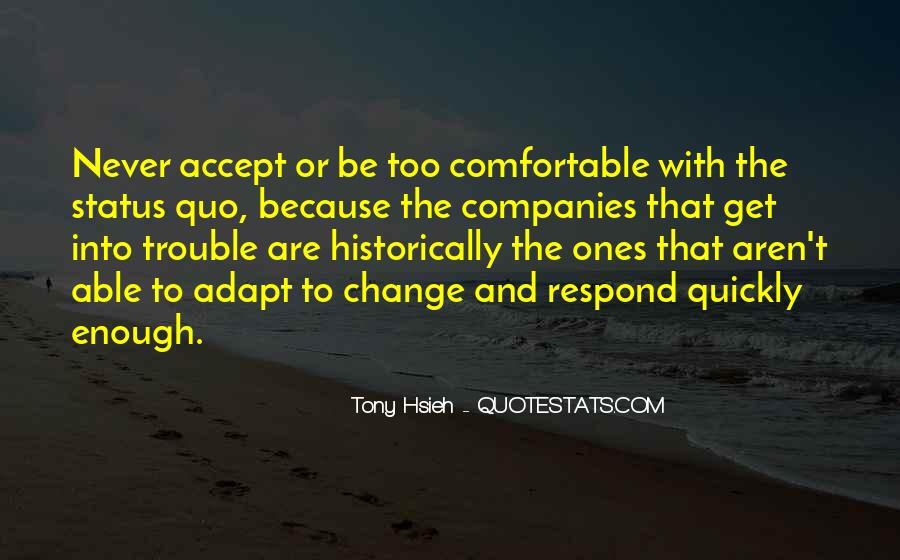 Quotes About Status Quo #208454