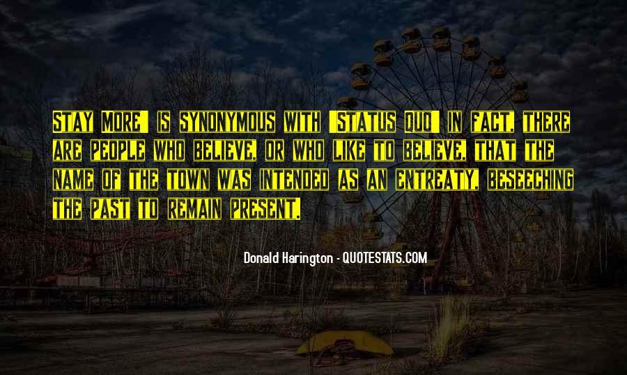 Quotes About Status Quo #222792