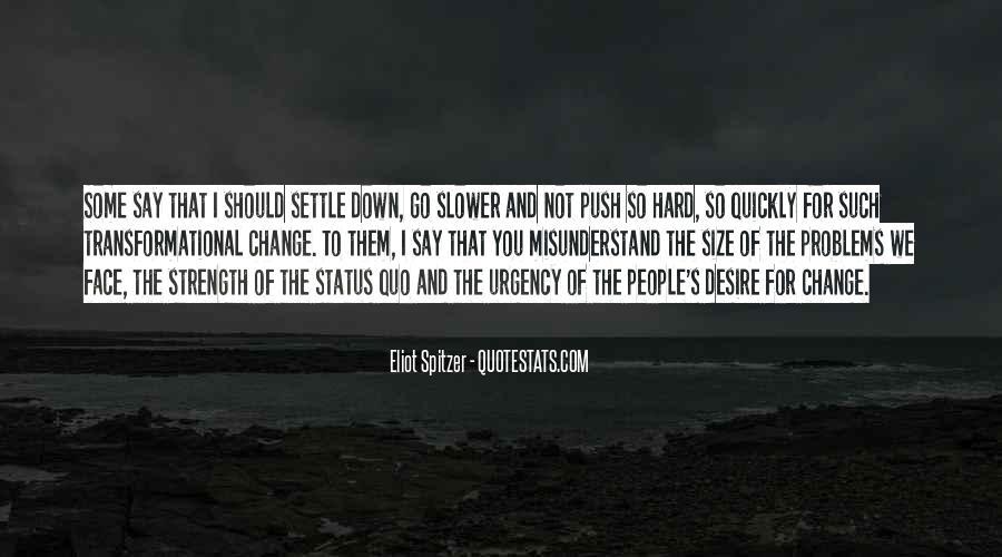 Quotes About Status Quo #224237