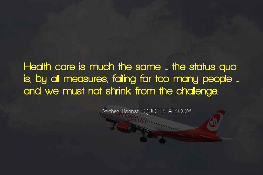 Quotes About Status Quo #260882
