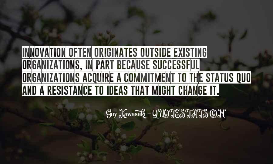 Quotes About Status Quo #260955