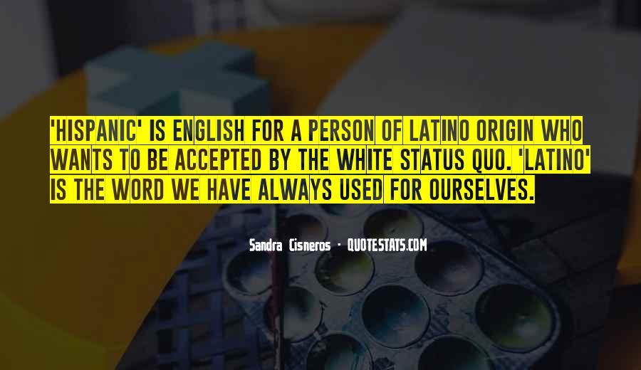 Quotes About Status Quo #267996