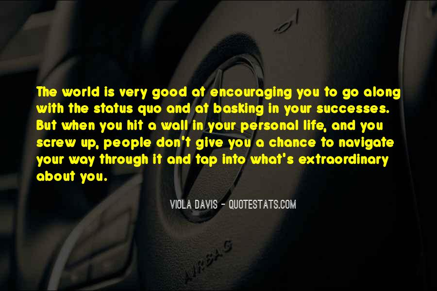 Quotes About Status Quo #269506