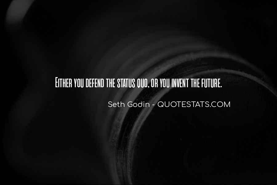 Quotes About Status Quo #270847