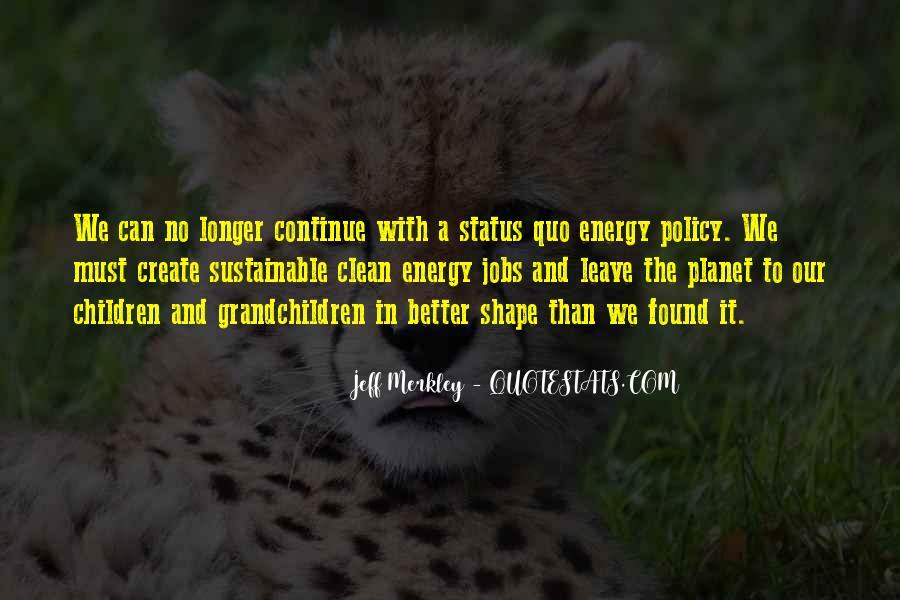 Quotes About Status Quo #275074