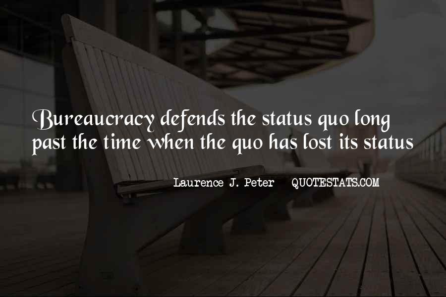 Quotes About Status Quo #276023
