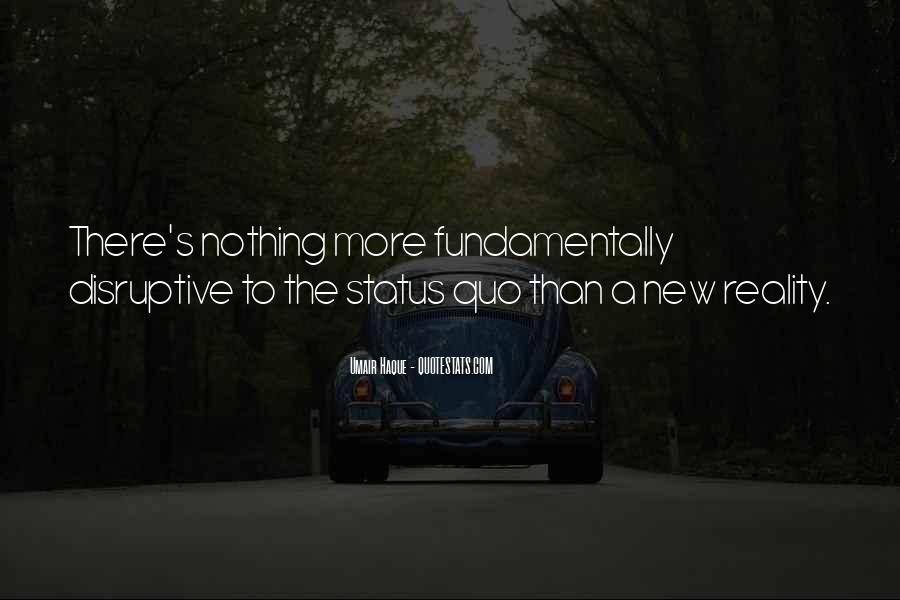 Quotes About Status Quo #309937