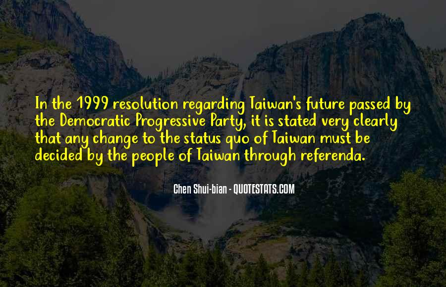 Quotes About Status Quo #311248