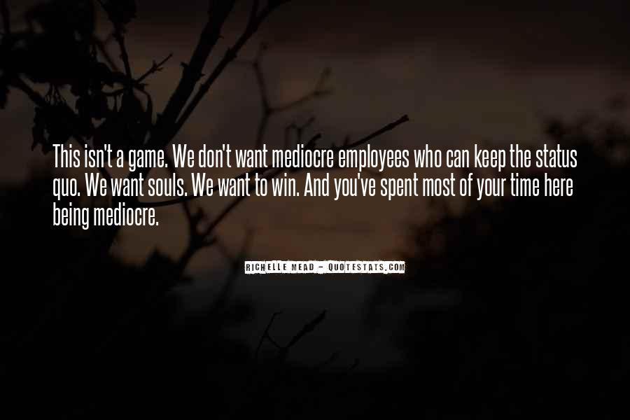 Quotes About Status Quo #350805