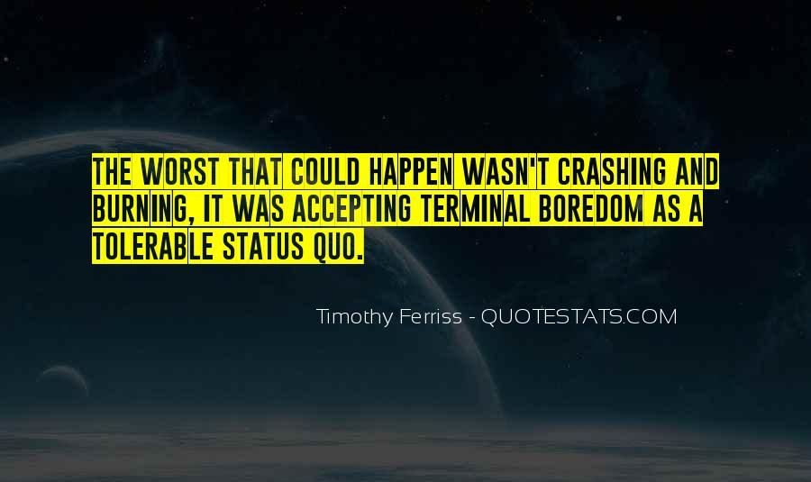 Quotes About Status Quo #353652