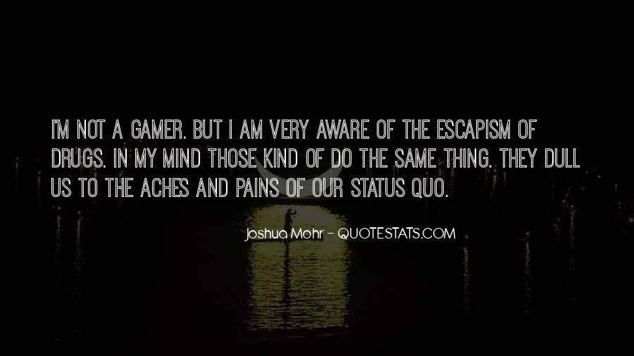 Quotes About Status Quo #358169