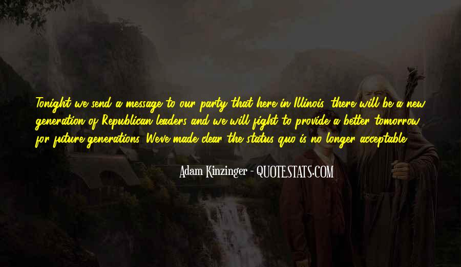 Quotes About Status Quo #379118
