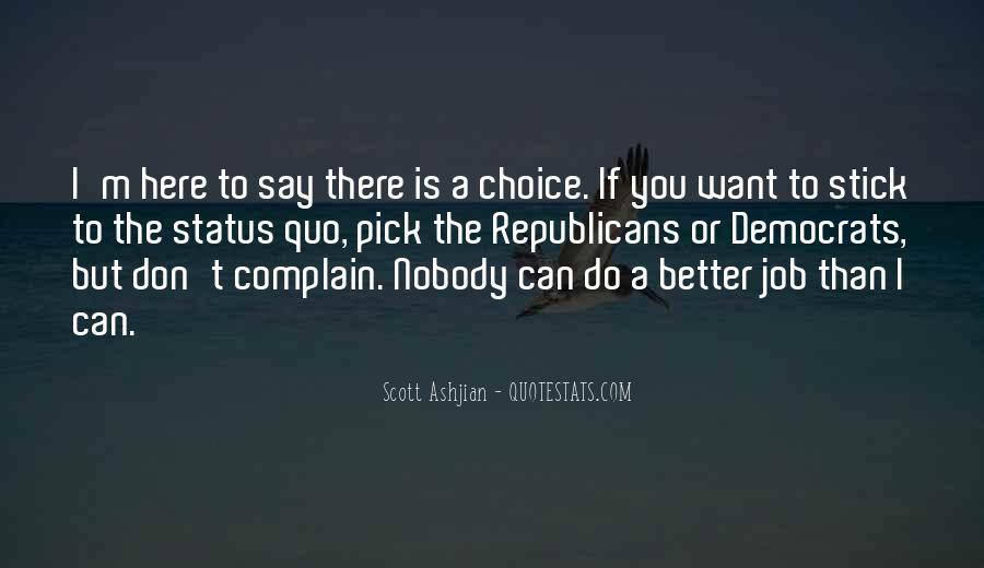 Quotes About Status Quo #379339